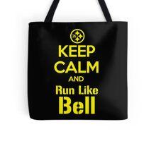 Keep Calm and Run Like Bell .1 Tote Bag