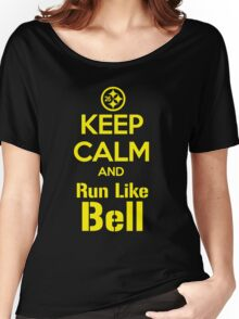 Keep Calm and Run Like Bell .1 Women's Relaxed Fit T-Shirt