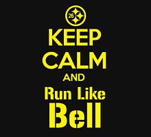 Keep Calm and Run Like Bell .1 Unisex T-Shirt
