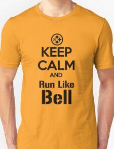 Keep Calm and Run Like Bell .2 Unisex T-Shirt