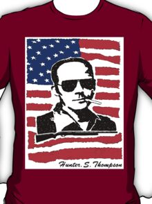 Hunter S Thompson. Drugs, alcohol, violence and insanity T-Shirt