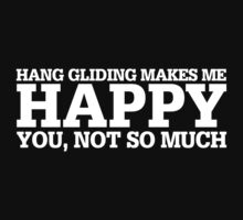Happy Hang Gliding T-shirt by musthavetshirts
