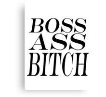 Boss Ass Bitch - PTAF Canvas Print