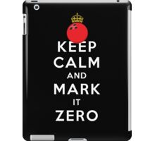 KEEP CALM - MARK IT ZERO iPad Case/Skin