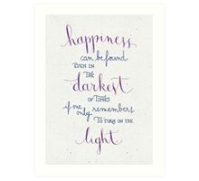 """Harry Potter """"Happiness can be found ..."""" Art Print"""