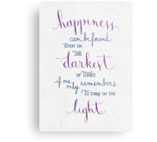 Happiness can be found even in the darkest of times Metal Print