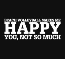 Happy Beach Vollyball T-shirt by musthavetshirts