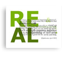 Real Strength Canvas Print