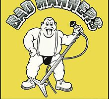 BAD MANNERS by RETROADS