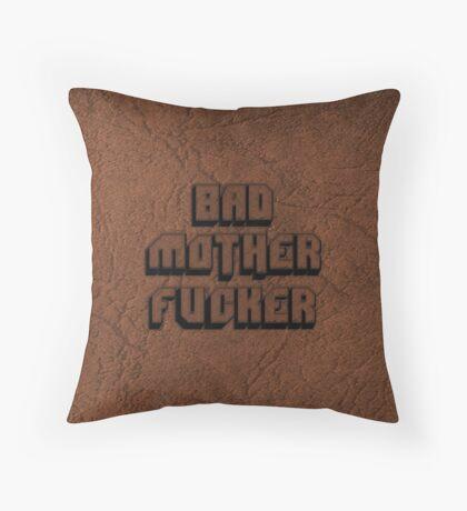 BAD MOTHERFU**ER Throw Pillow