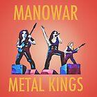 MANOWAR~METAL KINGS by TONYARTIST