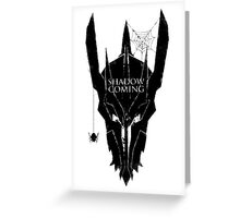 Shadow is coming Greeting Card