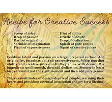 Recipe for Creative Success Photographic Print
