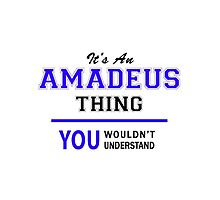 It's an AMADEUS thing, you wouldn't understand !! by allnames