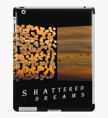 Shattered Dreams iPad Case/Skin