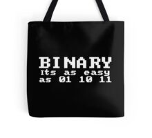 Binary... As Easy As 01 10 11 Tote Bag