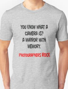 Photographers - FOR EVERYONE! T-Shirt