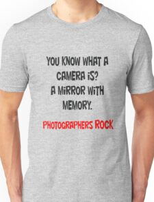 Photographers - FOR EVERYONE! Unisex T-Shirt