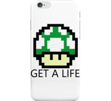 Get A Life iPhone Case/Skin