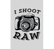 I Shoot RAW - Black Photographic Print