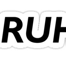 BRUH. Sticker