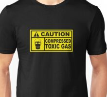 Caution - Compressed Toxic Gas Unisex T-Shirt