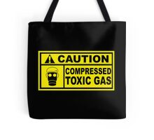Caution - Compressed Toxic Gas Tote Bag