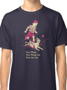 Run Thing Run Classic T-Shirt