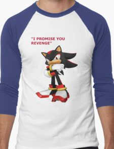 Shadow The Hedgehog- I promise you....Revenge! Men's Baseball ¾ T-Shirt
