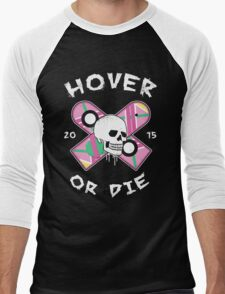 Hover Or Die Men's Baseball ¾ T-Shirt