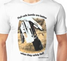 Safety in Bombs... Unisex T-Shirt