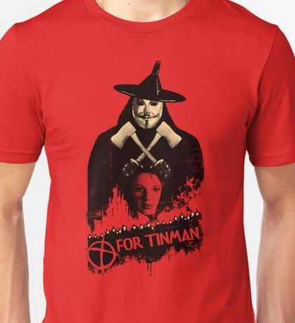 T For Tinman Unisex T-Shirt