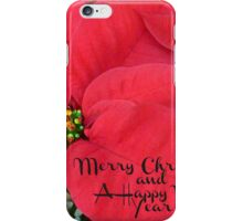 Merry Christmas and Happy New Year - Christmas Poinsettia iPhone Case/Skin
