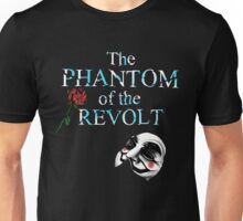 The Phantom Of The Revolt Unisex T-Shirt