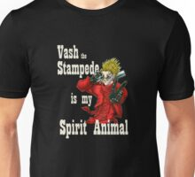 Vash the Stampede Is My Spirit Animal Unisex T-Shirt