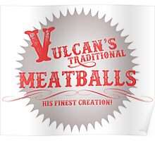 Vulcan's Traditional Meatballs - WHITE Poster