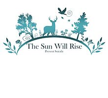 The Sun Will Rise - Prevent Suicide by SydneyLudwick
