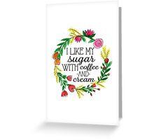 Coffee & Cream Greeting Card
