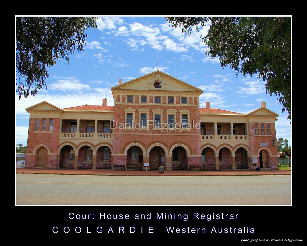 Coolgardie Court House and Mining Registrar by Daniel Fitzgerald