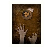 A mouse, a nest and greedy hands Art Print