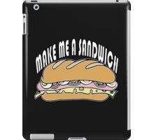 Make Me A Sandwich iPad Case/Skin