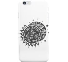 DAY DESTROYS THE NIGHT iPhone Case/Skin