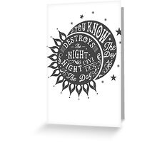 DAY DESTROYS THE NIGHT Greeting Card