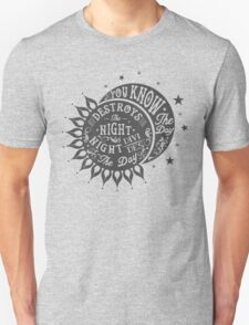 DAY DESTROYS THE NIGHT Unisex T-Shirt