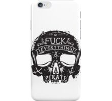 Fuck Everything iPhone Case/Skin