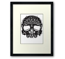 Fuck Everything Framed Print