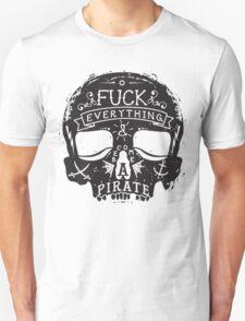 Fuck Everything Unisex T-Shirt