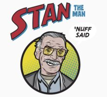 Stan the Man - 'Nuff Said! Kids Tee