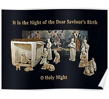 O Holy Night ~ It is the Night of the Dear Saviour's Birth Poster