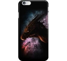 I am FIRE. I am DEATH. iPhone Case/Skin